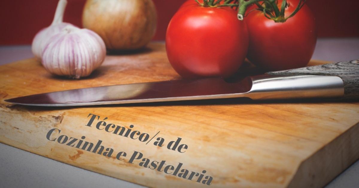 Inscrições Abertas para novos cursos Financiados de Técnico/a de Cozinha e Pastelaria 2019/2020